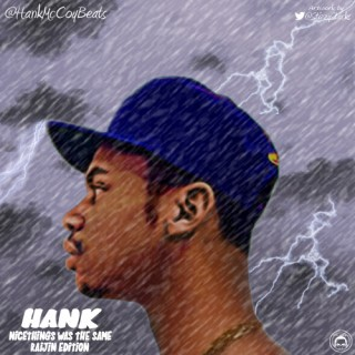 "Hank McCoy (@HankMcCoyBeats) – #nicethings Was The Same: Raijin Edition"" (Mixtape)"